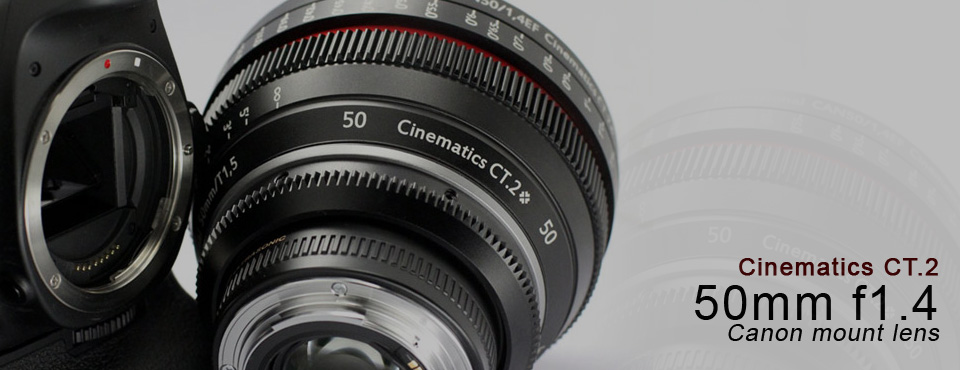 Product Review:  Cinematics CT.2 – 50mm f1.4 Canon Lens