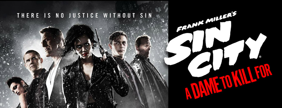 Sin City 2: A Dame to Kill For (Miramax)